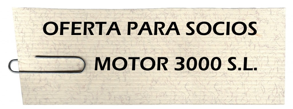 OFERTA MOTOR 3000 SL